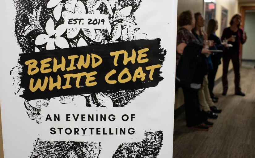 Behind the White Coat: A Night of Storytelling